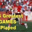 <h1> WATCH: Are these the 5 Greatest NFL Games of All Time? </h1>